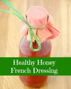 Healthy Honey French Dressing