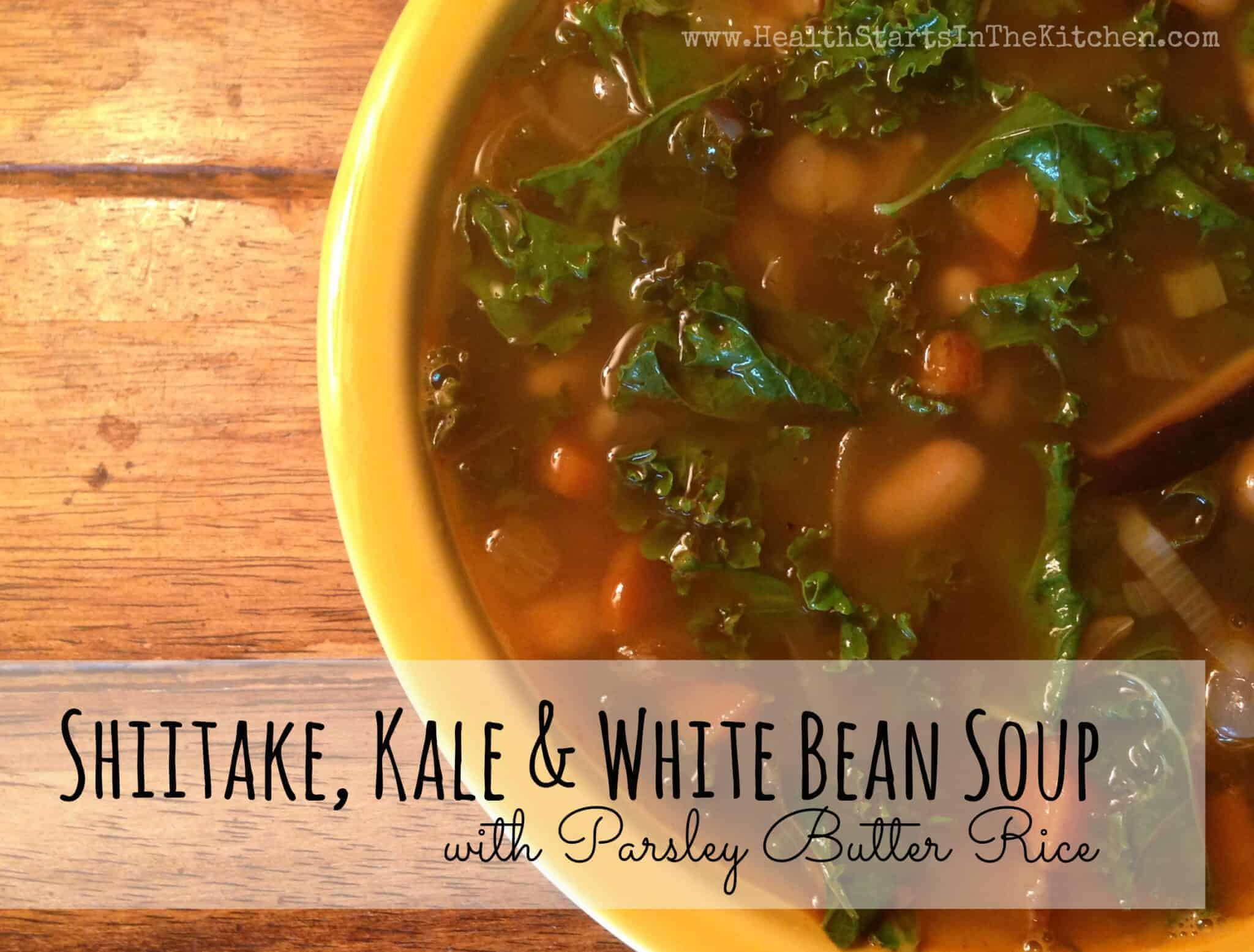Shiitake, Kale & White Bean Soup with Parsley-Butter Rice