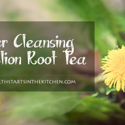 Dandelion Root Tea for Liver Cleansing