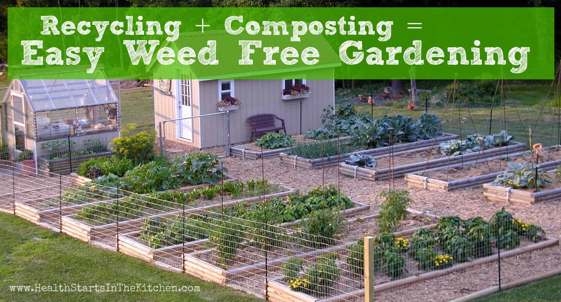 Recycling + Composting = Weed Free Gardening