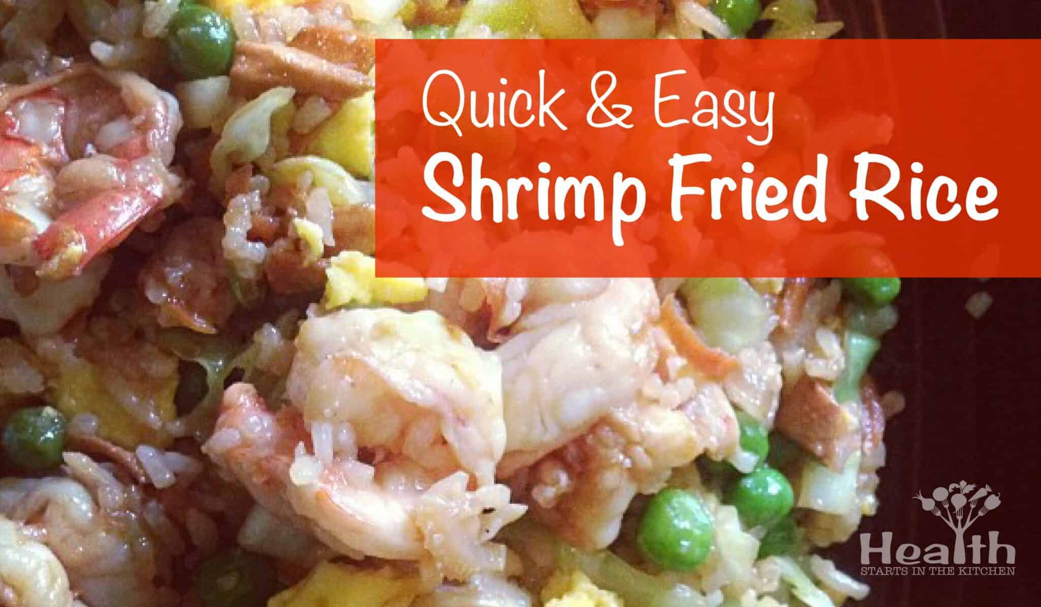 Quick & Easy Shrimp Fried Rice