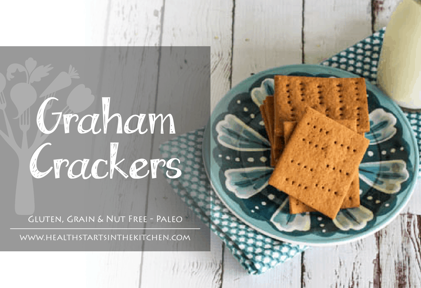 Homemade Grain, Gluten & Nut Free Graham Crackers (Paleo Friendly)