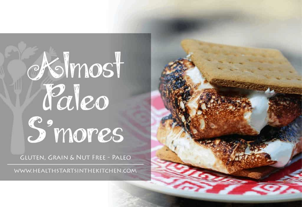 The best & healthiest S'Mores you'll ever eat! Grain/Gluten/Nut Free, Almost Paleo S'mores by Health Starts in the Kitchen