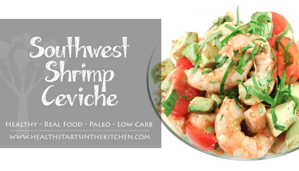 Healthy Southwest Shrimp Ceviche