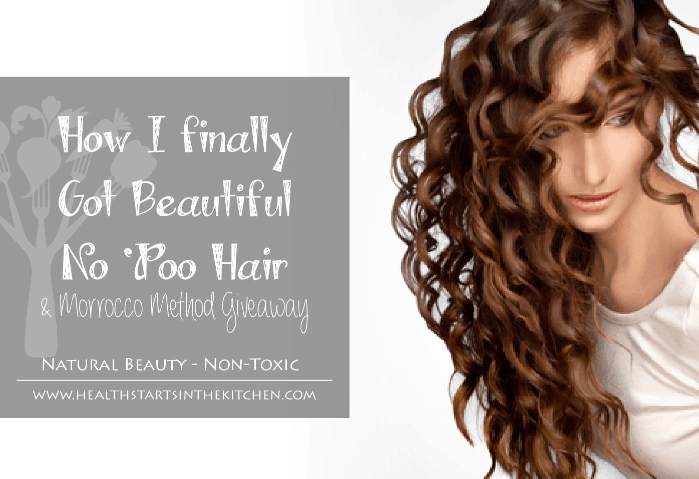 How I Finally Got Beautiful No Poo Hair Amp A Morrocco