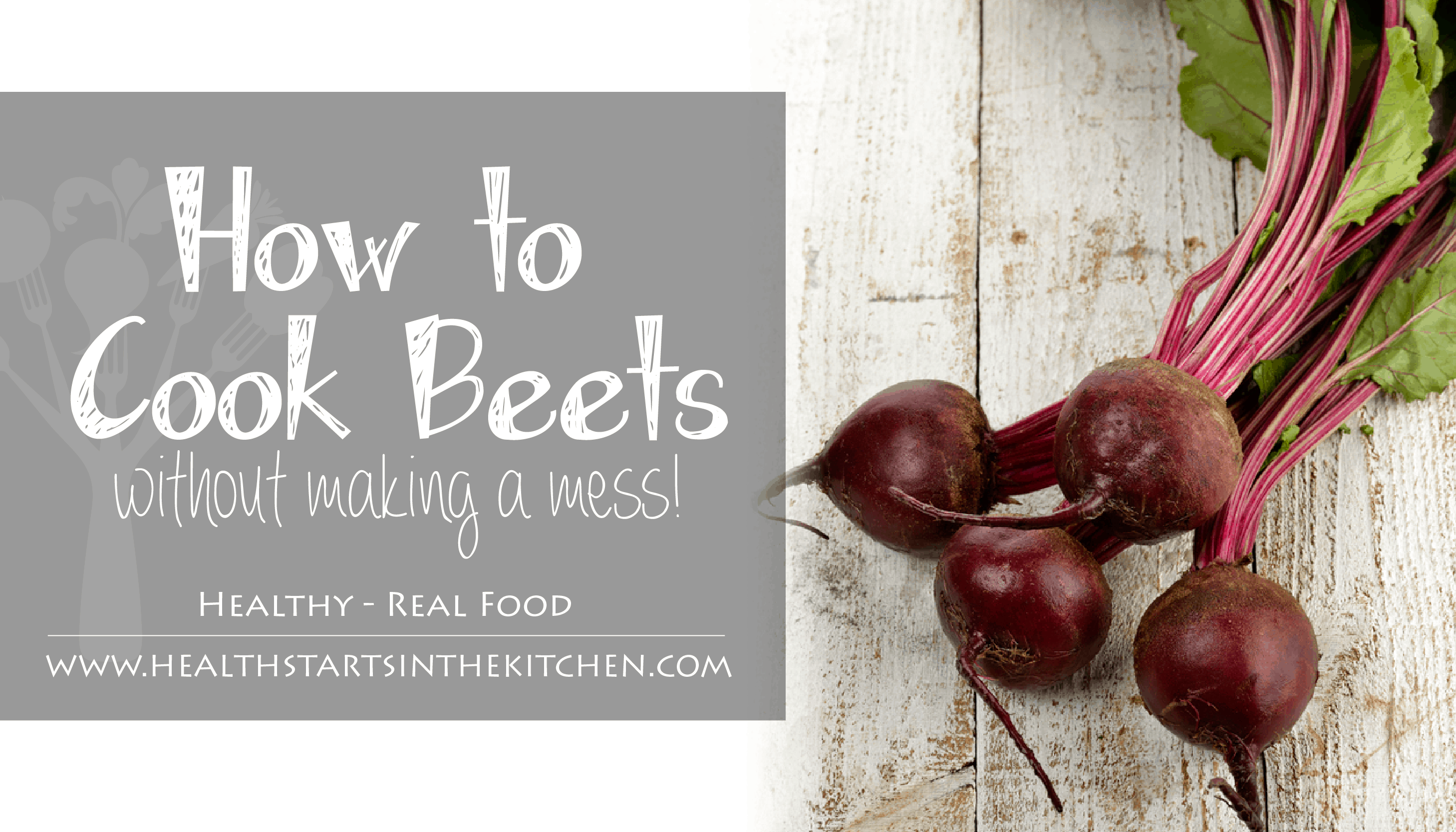How To Cook Beets Without Making A Mess Health Starts In The Kitchen