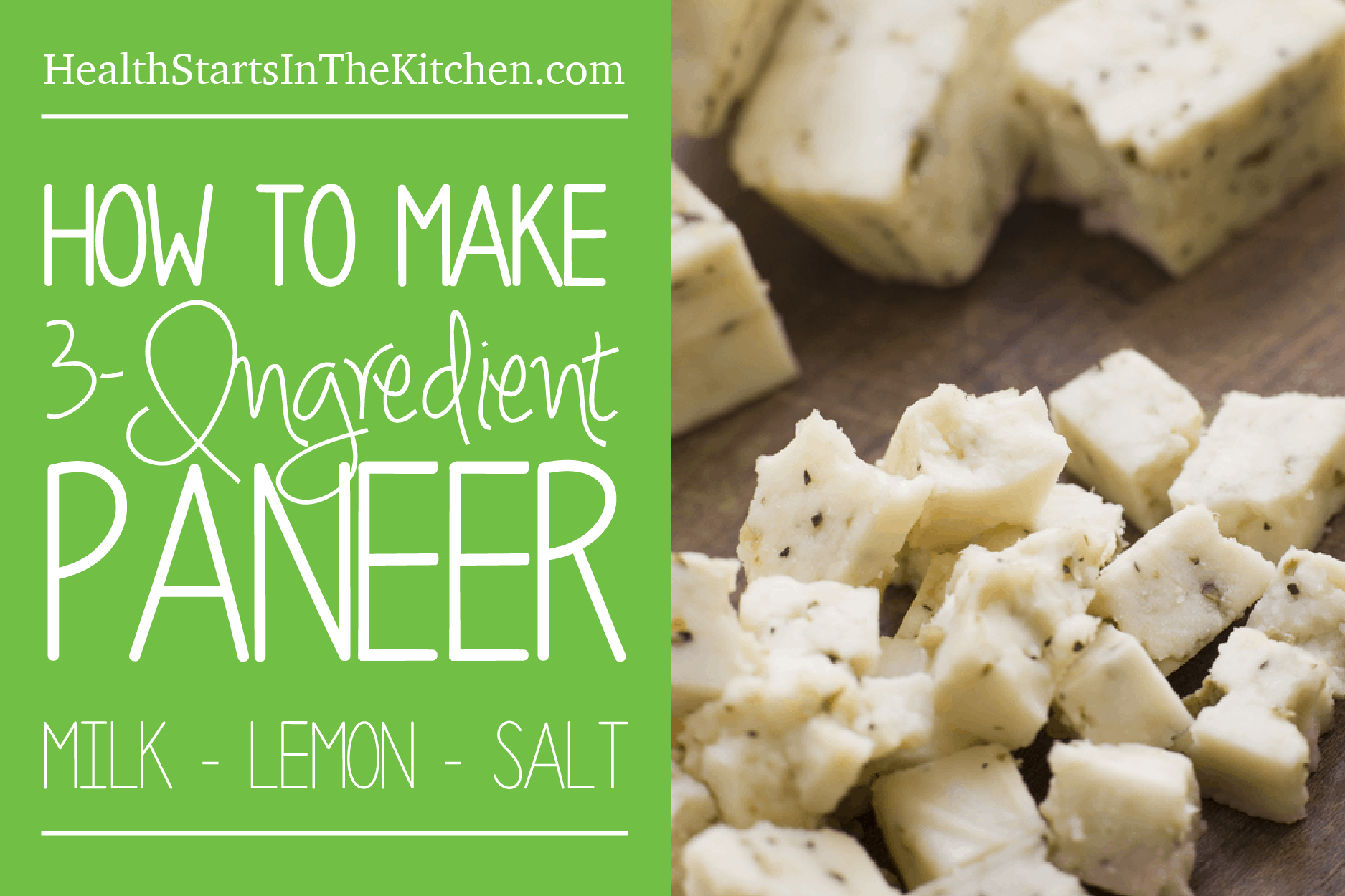How to make Paneer Cheese with just 3 ingredients: Milk, Lemon, Salt