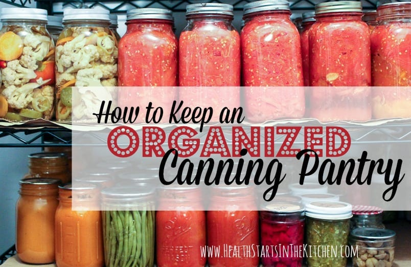 How to Keep an Organized Canning Pantry
