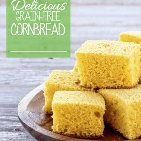 Delicious Gluten & Grain Free Cornbread, Paleo Friendly
