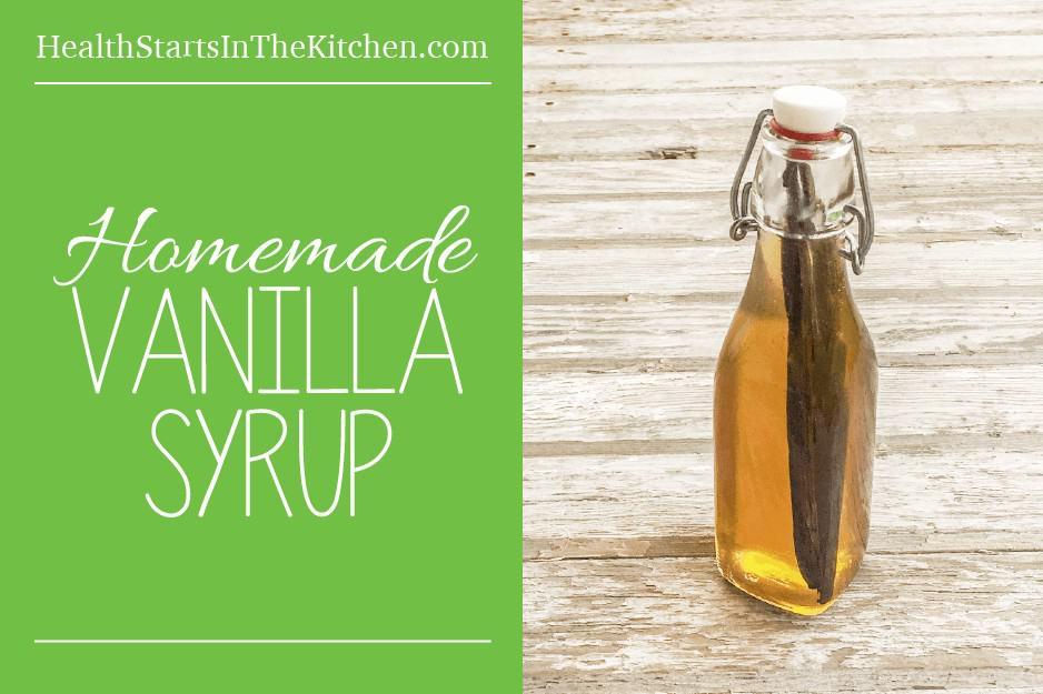 Homemade Vanilla Syrup Recipe, made with no refined sugar! www.HealthStartsInTheKitchen.com