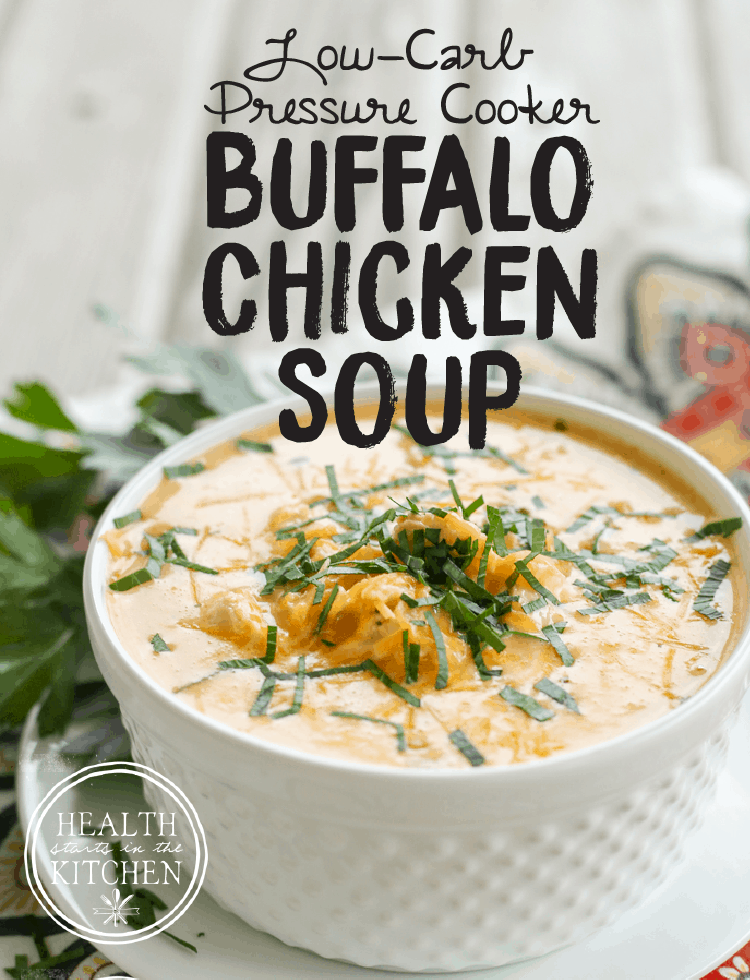 Low-Carb, Pressure Cooker, Buffalo Chicken Soup