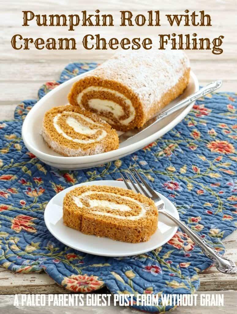 Pumpkin Roll with Cream Cheese Filling {Grain-Free, Gluten-Free & Primal}