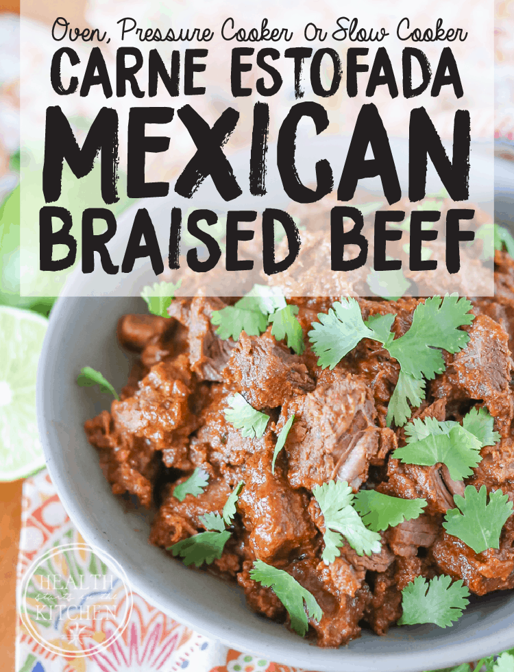Carne Estofada {Mexican Braised Beef} for the Oven, Pressure Cooker or Slow Cooker