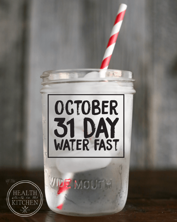 My October 31 Day Water Fast