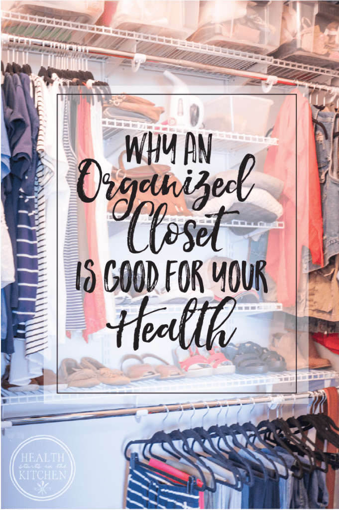 Why an Organized Closet is Good for your Health