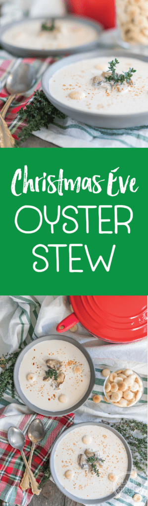 Christmas Eve Oyster Stew