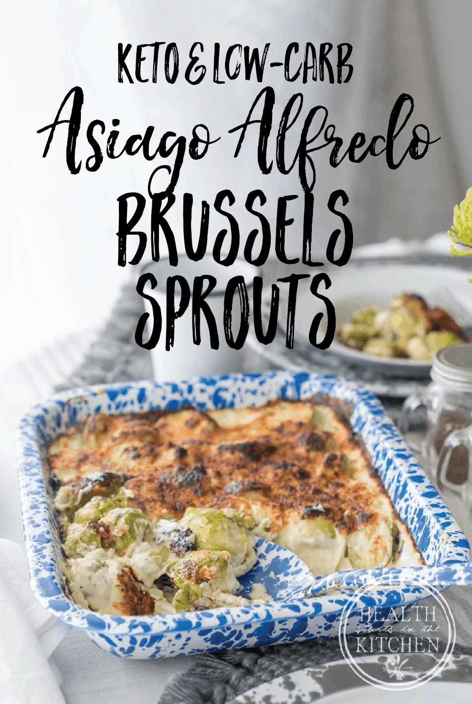 Low Carb Keto Asiago Alfredo Brussels Sprouts