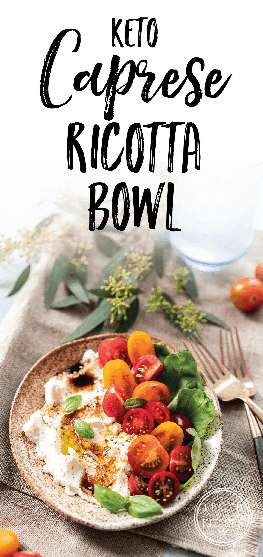 Keto Caprese Ricotta Bowl {Low-Carb & Gluten-Free}