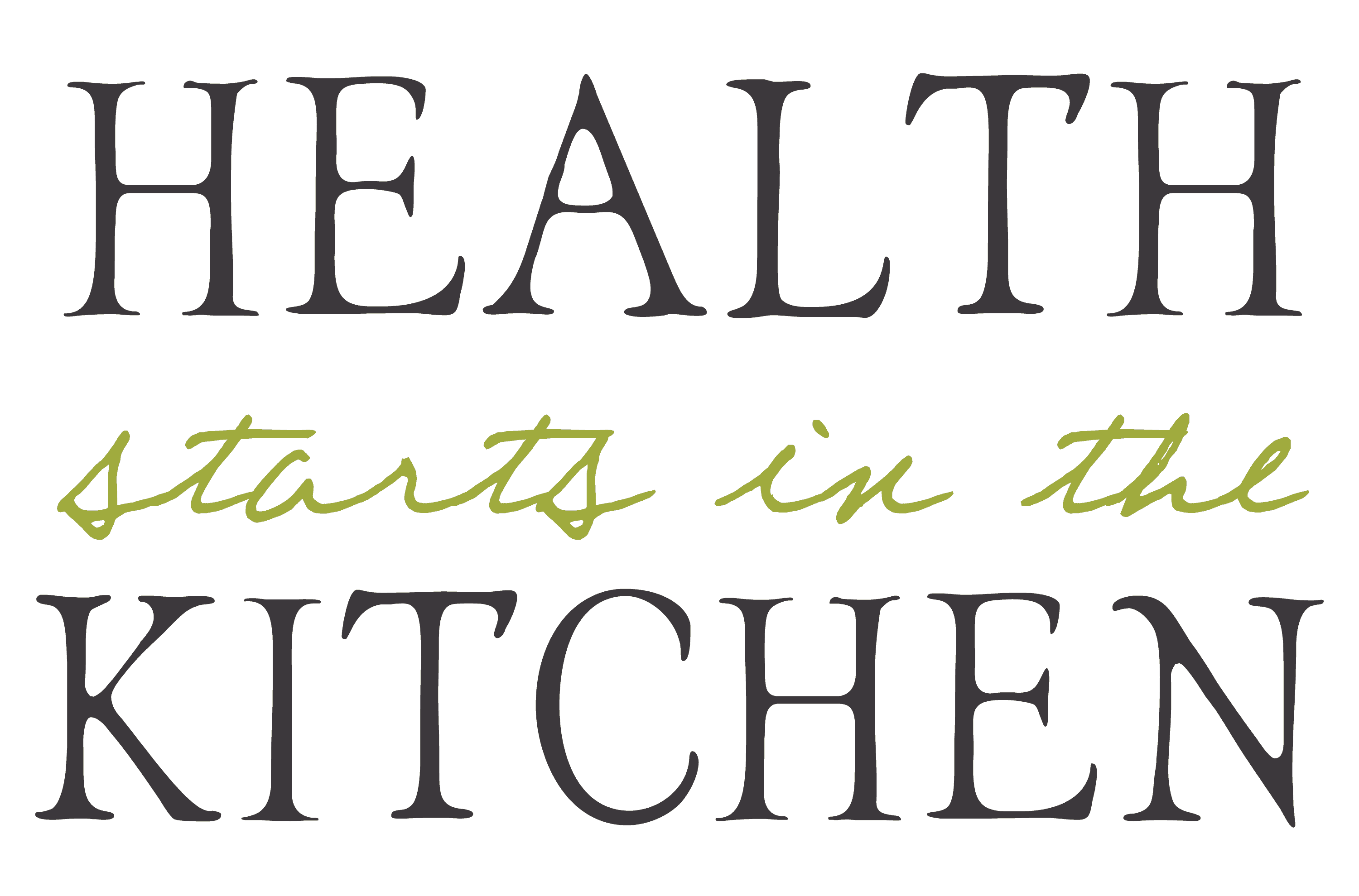 Health Starts in the Kitchen