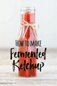 How to Make Fermented Ketchup