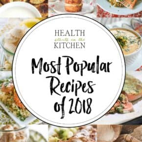 The Top 10 Most Popular Recipes at HealthStartsintheKitchen.com