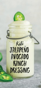 Jalapeño Avocado Ranch Dressing and Dip {Keto}