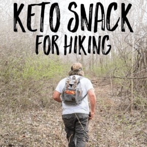The Best Keto Hiking Snack