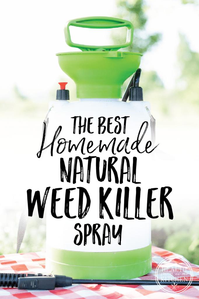 The Best Homemade Weed Killer Recipe