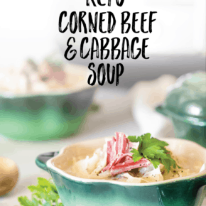 {Pressure Cooker} Keto Creamy Corned Beef & Cabbage Soup
