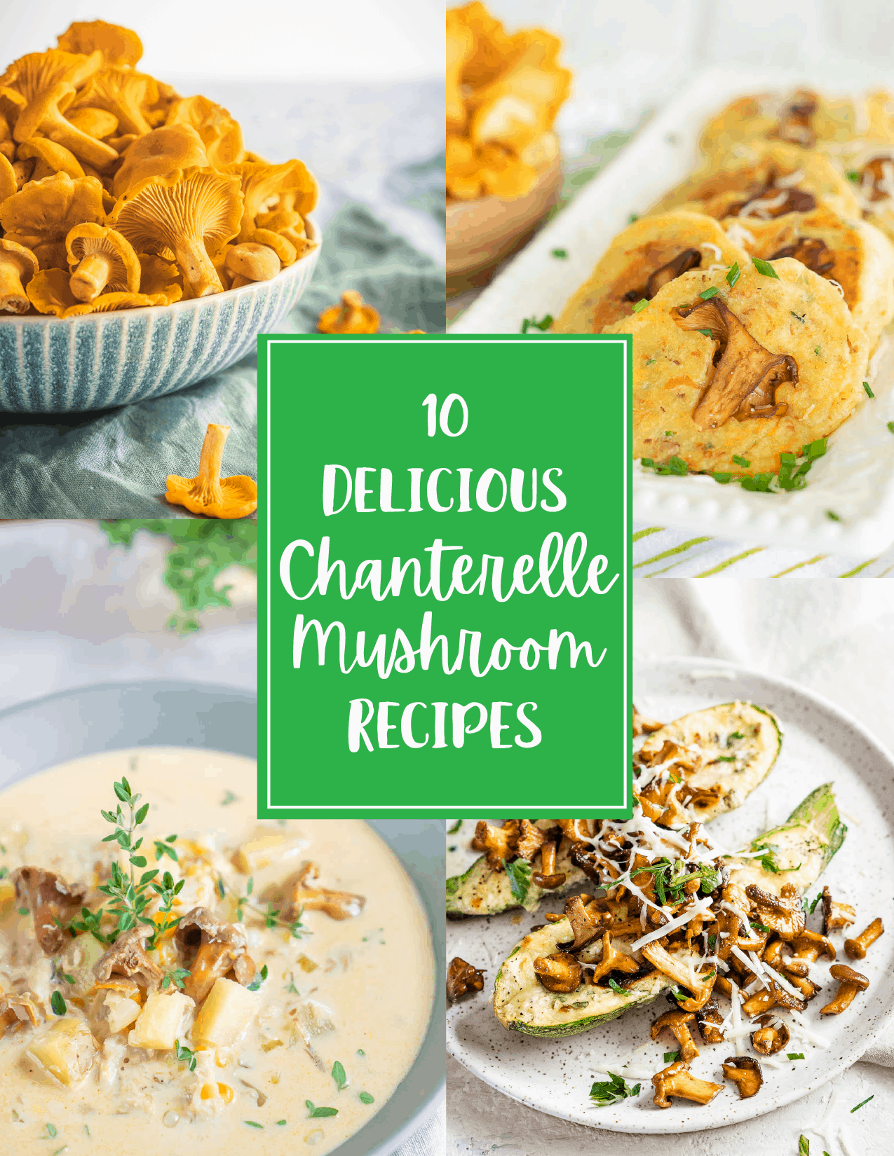 Best Chanterelle Mushroom Recipes Pin