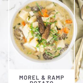 Morel Ramp Potato Chowder Recipe Pin